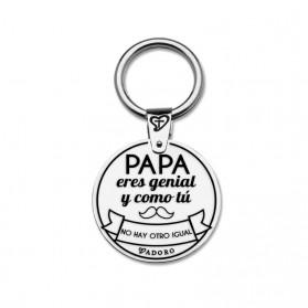 LLAVERO T ADORO PLATA RODIADA PAPÁ ERES GENIAL Y COMO TU NO HAY OTRO IGUAL